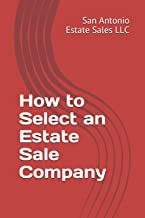 How to select estate sale company San Antonio